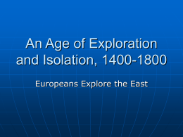 An Age of Exploration and Isolation, 1400-1800