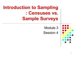 Censuses vs Sample Surveys