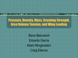 Pressure, Density, Mass, Crushing Strength, Area Volume Tension