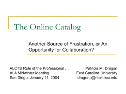 The Online Catalog - The ScholarShip at ECU