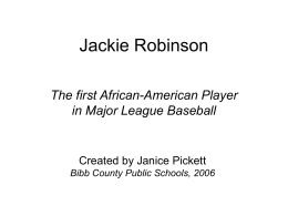Jackie Robinson - Pickett`s Mill