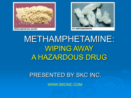methamphetamine: wiping the problem away