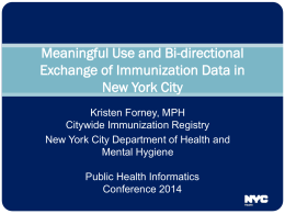 Meaningful Use and Bi-directional Exchange of Immunization Data