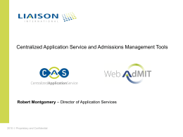 Centralized Application Service - The Association of Schools of