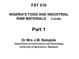 fst 510 nigeria`s food and industrial raw materials sourcing