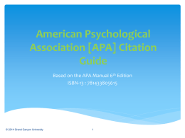 American Psychological Association [APA] Style Guide