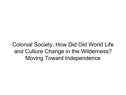 Chapter Three: Colonial Society, How Did Old World Life and