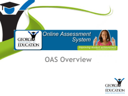 OAS Overview - GADOE Georgia Department of Education
