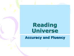 Accuracy and Fluency Reading Universe PPT