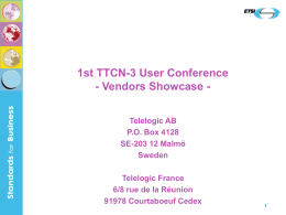 1st TTCN-3 User Conference - Vendors showcase -