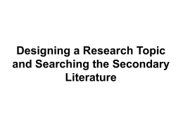 Designing a Research Topic and Searching the Secondary