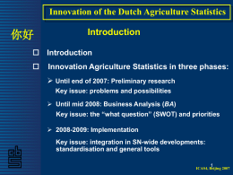 Innovation of the Dutch Agriculture Statistics