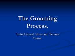 The Grooming Process.