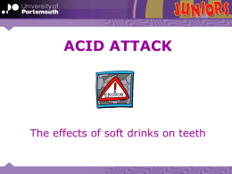 Dental Erosion and Acid