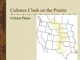 Cultures Clash on the Prarie