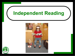 Independent Reading - Elementary School Literacy Model