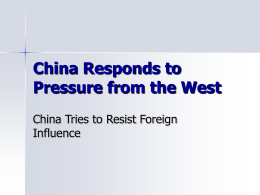 China Responds to Pressure from the West - Imperialism