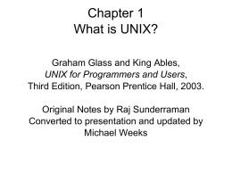 Chapter 1 What is UNIX?