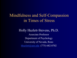 Mindfulness and Self-Compassion in Times of Stress