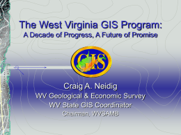 The West Virginia GIS Program (Update)
