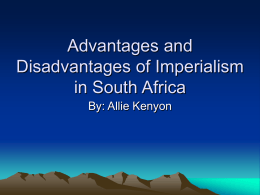 Advantages and Disadvantages of Imperialism in South Africa