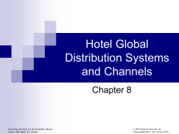 Hotel Global Distribution Systems and Channels