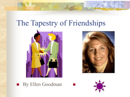 The Tapestry of Friendships