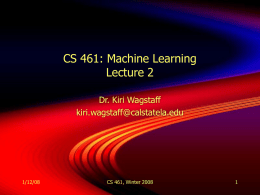 CS 461: Machine Learning