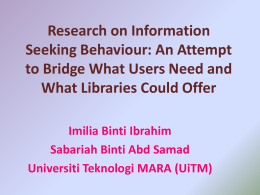 Research on Information Seeking Behaviour: An Attempt to Bridge