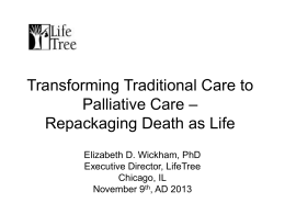 Transforming Traditional Care to Palliative Care