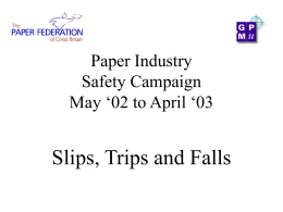 Slips, Trips and Falls - Confederation of Paper Industries