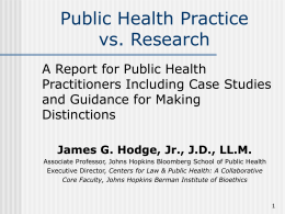 Public Health Practice vs. Research