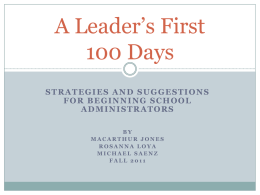Fall 2011: A Leader`s First 100 Days