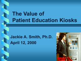 The Value of Patient Education Kiosk