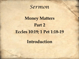 160522 Money Matters, Part II, Ecclesiastes 10, 19, Tom May