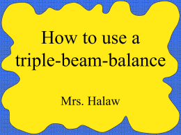 How to use a triple-beam