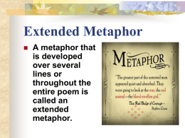Extended Metaphor - honors english 9 bl 4 x-year