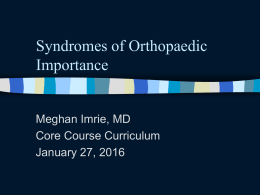 Syndromes of Orthopaedic Importance