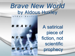 Brave New World Intro