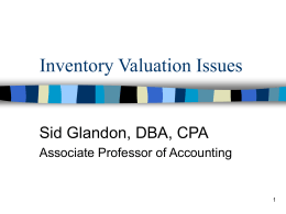 Chapter 9 Inventories: Valuation Issues