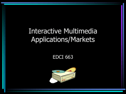 Multimedia Applications/Markets