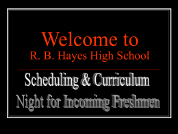 Welcome to R. B. Hayes Freshman Orientation