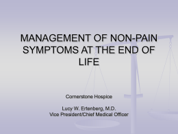 MANAGEMENT OF NONPAIN SYMPTOMS AT THE END OF LIFE