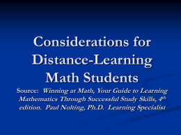 Considerations for Distance-Learning Math Students Source
