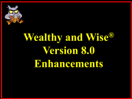 Wealthy and Wise has become the industry`s preeminent