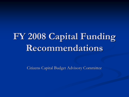 FY 2008 Capital Funding Recommendations