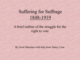 Suffering for Suffrage: 1848-1919