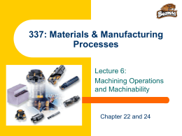 IE 337: Machining Introduction
