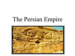 The Persian Empire PowerPoint