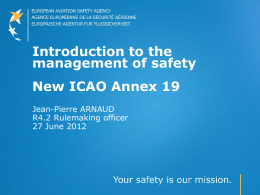 Introduction to the management of safety New ICAO Annex 19
